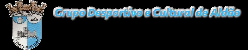 GRUPO RECREATIVO E CULTURAL DE ALDÃO